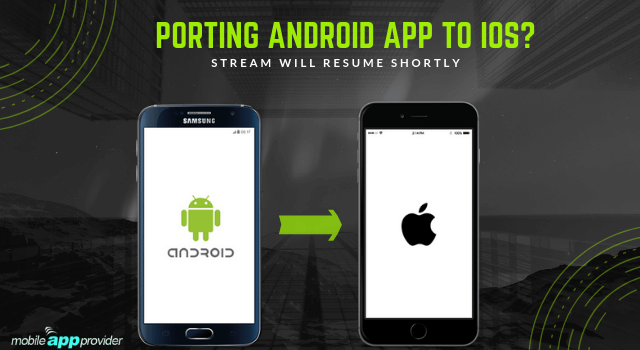 Porting Android App to iOS