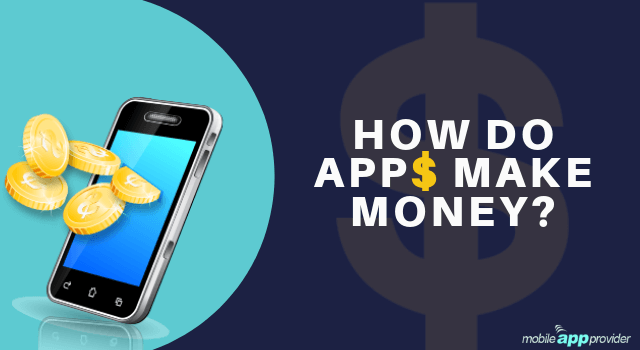 How Apps Make Money