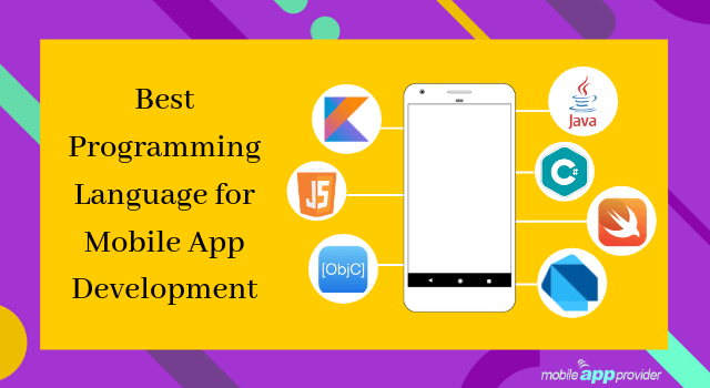 Best Programming Language for Mobile App Development